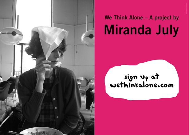 """We Think Alone"": A project by Miranda July w/ Magasin 3, Stockholm"