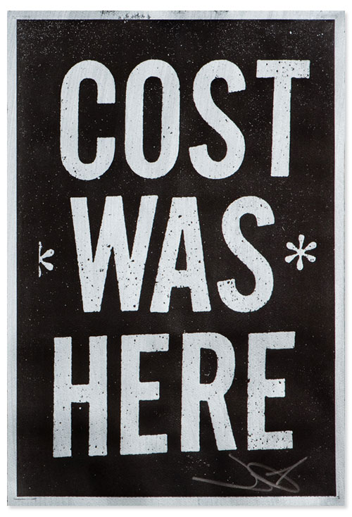 """Cost Was Here"" Print: cost_was_here_print_1_20110603_1495300651.jpg"