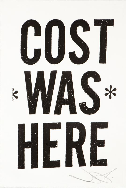 """Cost Was Here"" Print: cost_was_here_print_4_20110603_1778302200.jpg"