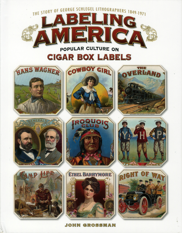 "New Book: ""Labeling America: Popular Culture on Cigar Box Labels"": labeling_america_cigar_6_20110720_1077374478.jpg"