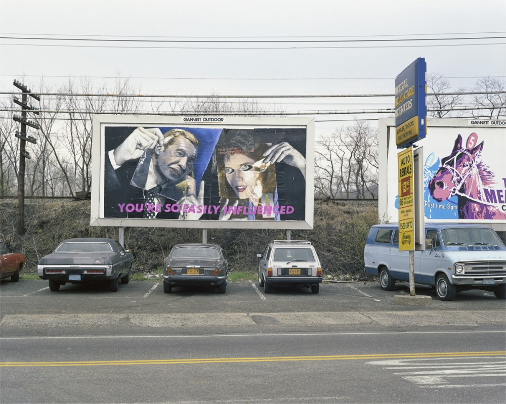 "Larry Sultan and Mike Mandel ""Billboards"": BB9_SULTAN_MANDEL_Youre_So_Easily_Influenced_1983-1000x799.jpg"