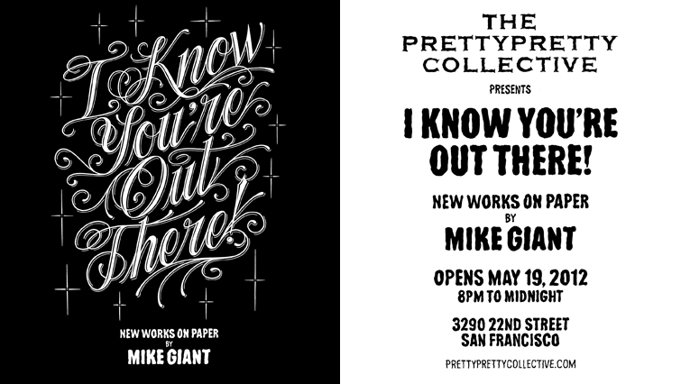 "Preview: Mike Giant ""I Know You're Out There"" @ Pretty Pretty Collective, SF: giant_out_there_1_20120518_1864462353.jpg"