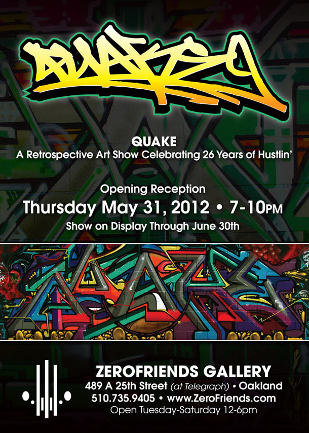 "Preview: QUAKE ""26 Years of Hustlin'"" @ Zerofriends, Oakland: quake_2_20120530_1754651834.jpg"