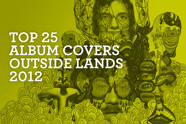 Top 25 Album Covers Outside Lands 2012: 01.jpg