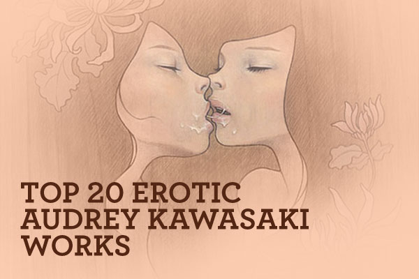Top 20 Erotic Audrey Kawasaki Works (NSFW): 00.jpg