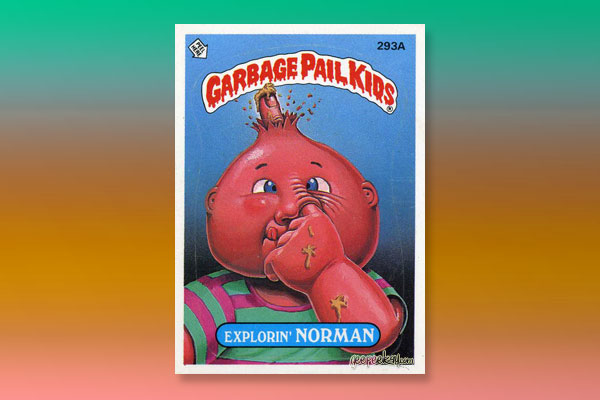 Pardee's Picks: Top 40 Garbage Pail Kid Cards: 27.jpg