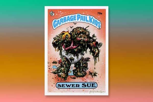 Pardee's Picks: Top 40 Garbage Pail Kid Cards: 40.jpg
