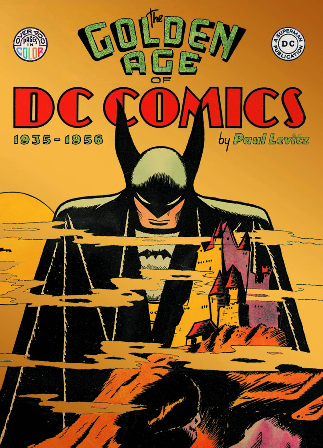 "New Book Release: ""The Golden Age of DC Comics"" by Taschen: the_golden_age_of_dc_comics_1_20130125_1703488895.jpg"