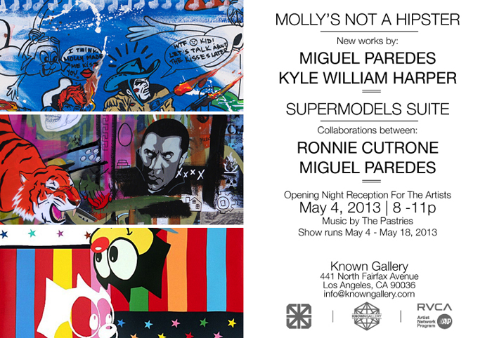 """MOLLY'S NOT A HIPSTER"": MIGUEL PAREDES & KYLE WILLIAM HARPER @ Known Gallery, LA: MOLLY FLYER.jpeg"