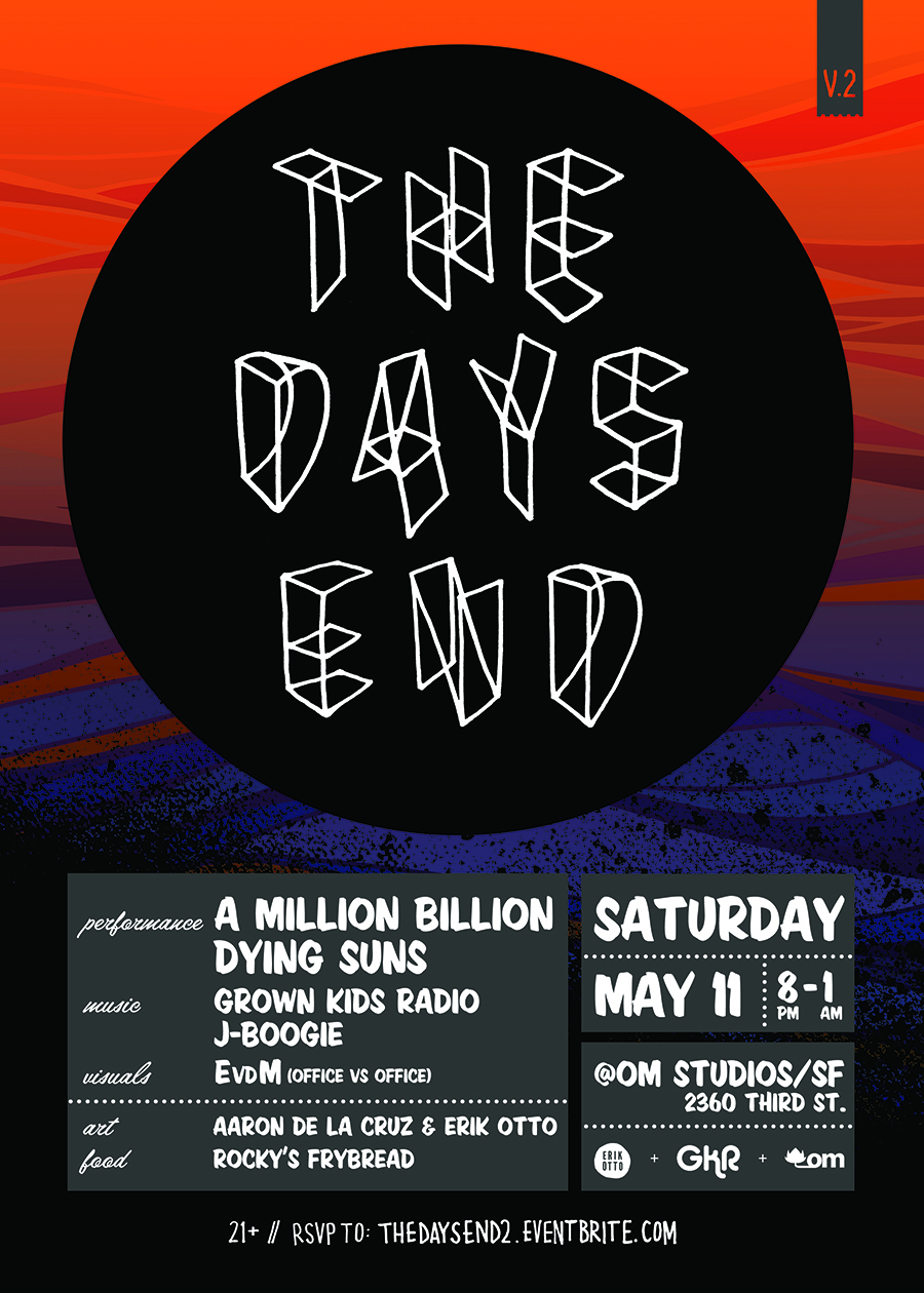 SF This Saturday: The Days End @ Om Studios: TDE_MAY11.jpg