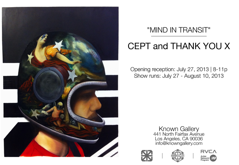 "Cept ""Mind In Transit"" @ Known Gallery, Los Angeles: CEPTTHANKYOUXinvite.jpg"