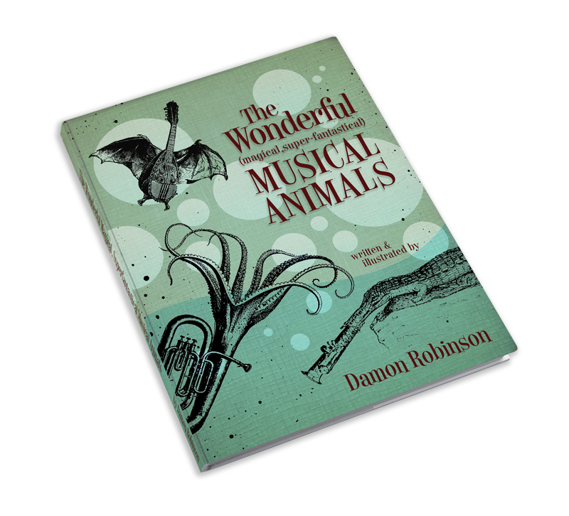 The Wonderful Musical Animals Book and Prints on Kickstarter: cover mock_up.jpg