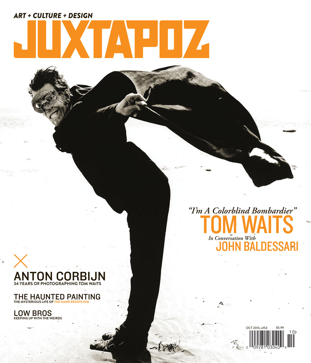 Issue Preview: October 2013 with Tom Waits, John Baldessari, and Anton Corbijn: Jux cover tom.jpg