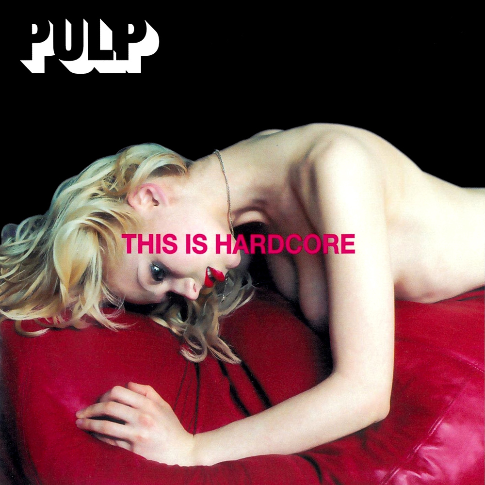 Peter Saville to Re-image Kanye West: Pulp-This-is-hardcore.jpg