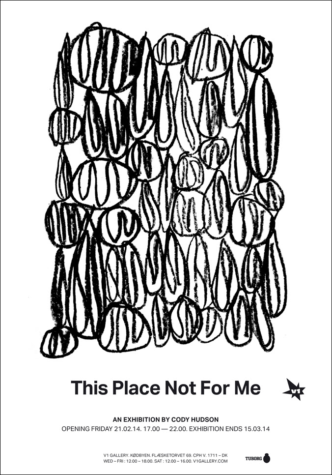"Preview: Cody Hudson ""This Place Not For Me"" @ V1 Gallery, Copenhagen: unnamed.jpg"