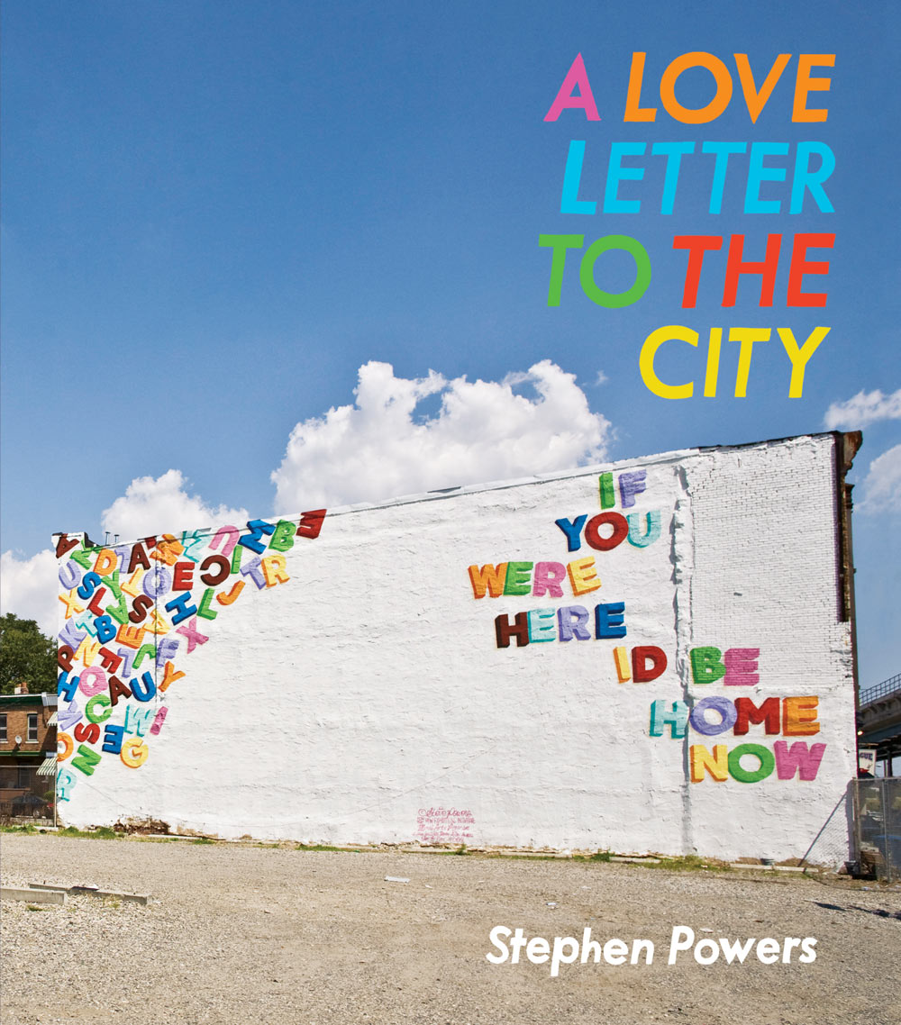 "Book Giveaway: Stephen Powers ""A Love Letter to the City"": Juxtapoz-ESPO000.jpg"