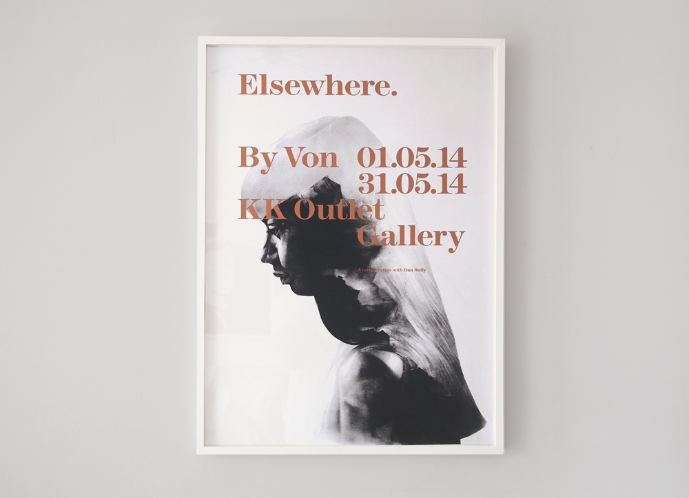 "Von ""Elsewhere"" @ KK Outlet, London: shopvon_ew_poster_firth_01_0.jpg"