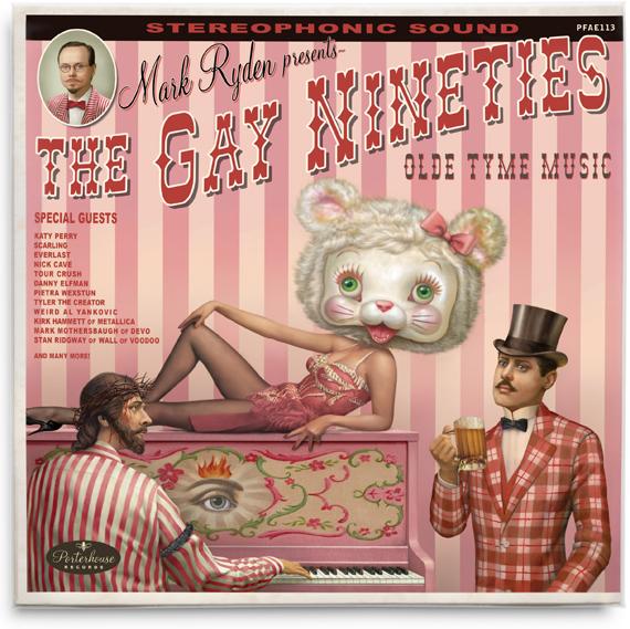 Mark Ryden Presents - The Gay Nineties: Old Tyme Music: old_tyme_music.jpg