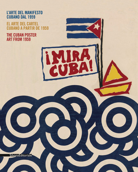 Mira Cuba: The Cuban Poster Art from 1959: mira-cuba-the-cuban-poster-art-from-1959-3.jpg