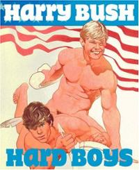 "Harry Bush: ""Hard Boys"": hard-boys-harry-bush-hardcover-cover-art.jpg"