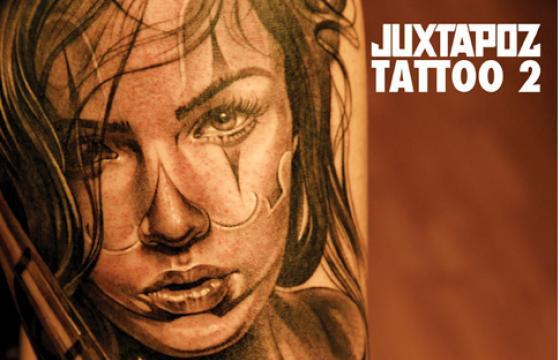 By Popular Demand,  Juxtapoz Tattoo 2