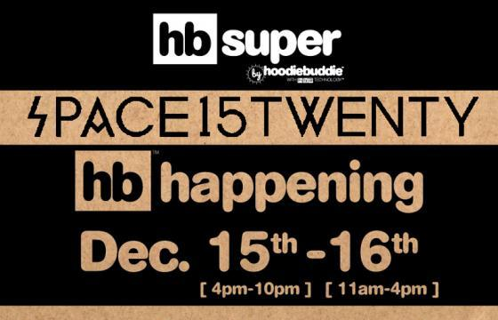 HoodieBuddie Pop-Up @ Space 15 Twenty, LA