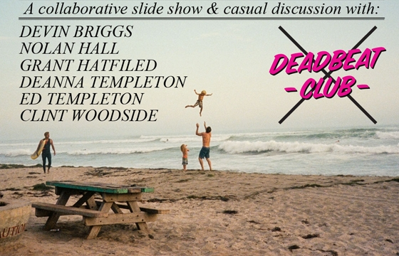 """We'll All Be There,"" A Discussion w/ Deadbeat Club @ & Pens, LA"