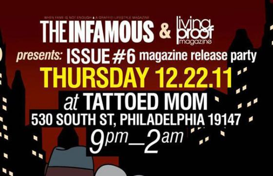 The Infamous & Living Proof Magazine Release Party
