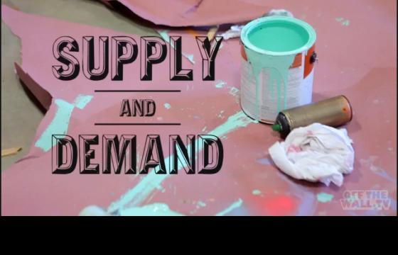 Juxtapoz Presents OTW.tv: Supply and Demand / Episode 5 / Part 1