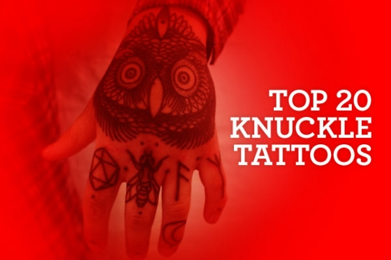 Top 20 Knuckle Tattoos