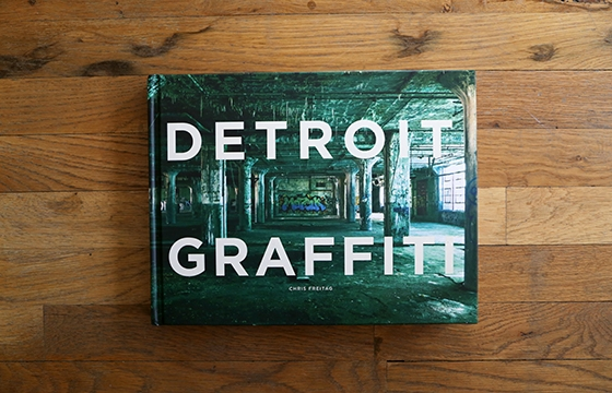 "A look inside ""Detroit Graffiti"" by Chris Freitag"