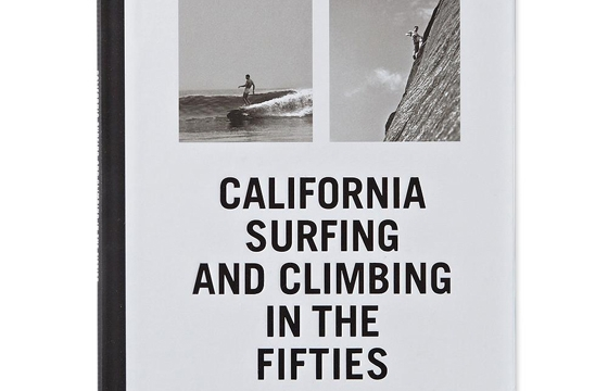 "New Book: ""California Surfing and Climbing in the Fifties"""