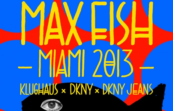 Klughaus x Max Fish Pop-Up @ Art Basel 2013