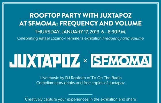 Reminder: Juxtapoz x SFMOMA Rooftop Party