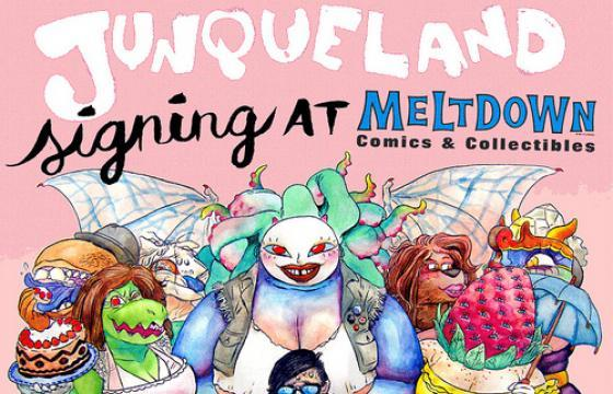 Junqueland Signing at Meltdown Comics
