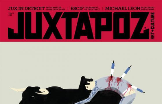 An in-depth look at the February 2011 Juxtapoz featuring Escif, Swoon, and Michael Leon