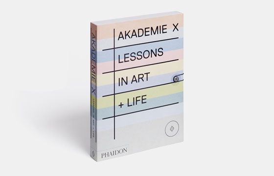 Book Reviews: Akademie X: Lessons in Art + Life