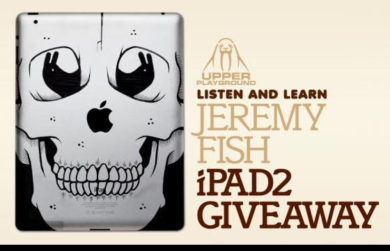 Jeremy Fish iPad 2 Giveaway Contest