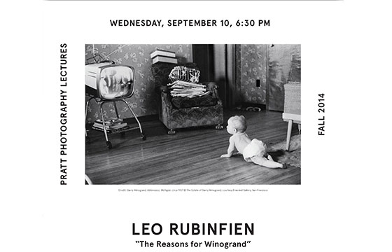 "Leo RubinFien's ""The Reasons for WInogrand"" @ Pratt Institute, Brooklyn"