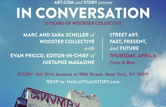 'Street Art: Past, Present, and Future' Juxtapoz x Wooster Collective @ Story, NYC