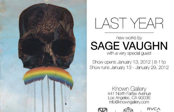 "Preview: Sage Vaughn ""Last Year"" @ Known Gallery, Los Angeles"