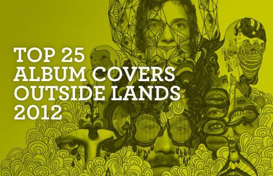 Top 25 Album Covers Outside Lands 2012