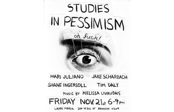 Studies In Pessimism, Tonight and Only Tonight, In Brooklyn