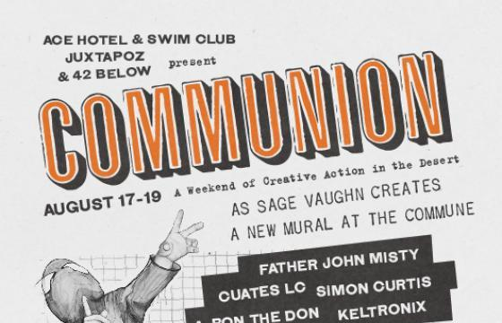 Communion: Ace Hotel x Juxtapoz x Sage Vaughn w/42 Below