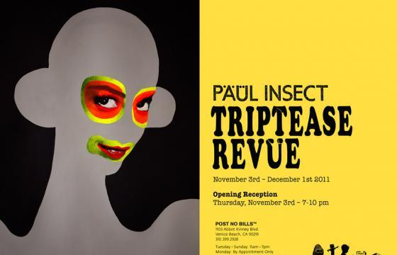 "Paul Insect ""Triptease Revue"" @ Post No Bills"