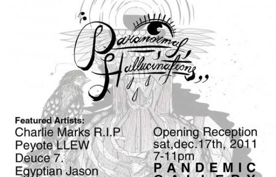Paranormal Hallucinations @ Pandemic Gallery