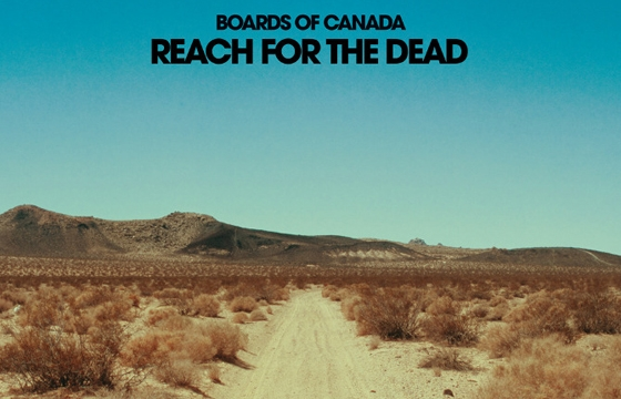 "Music Video: Boards of Canada ""Reach for the Dead"" dir by Neil Krug"