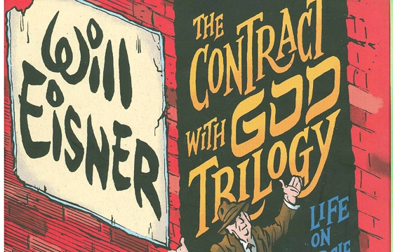 WILL EISNER: FATHER OF THE GRAPHIC NOVEL @ Cartoon Art Museum, SF