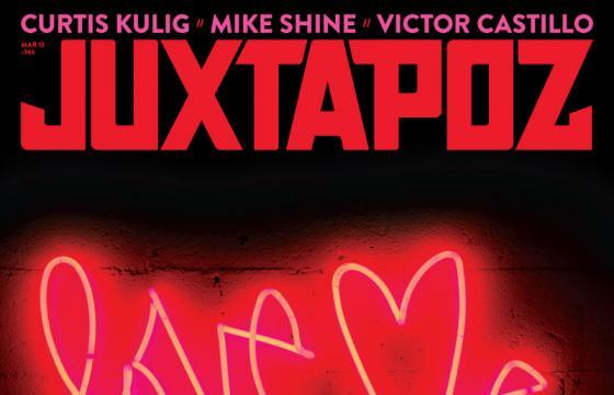 "Curtis Kulig ""House of Hearts"" Pop-Up & Special Juxtapoz Cover"