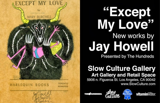 'Except My Love': Jay Howell at Slow Culture